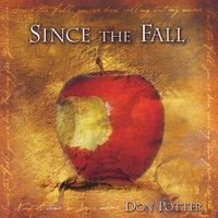 Since the Fall — Don Potter