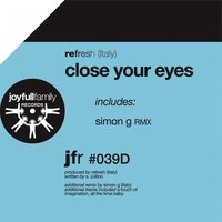 Close Your Eyes — Refresh (Italy)