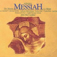 Handel: Messiah — The Monteverdi Choir, English Baroque Soloists, John Eliot Gardiner