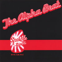 Sparkle Sparkle — The Alpha Beat