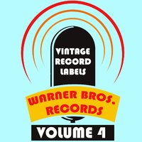 Vintage Record Labels: Warner Bros. Records, Vol. 4 — сборник