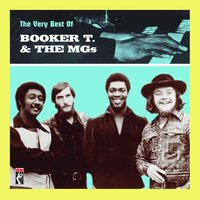 The Very Best Of Booker T. & The MG's — Booker T. & The MG's
