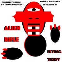 Alien Rifle — Flying Teddy