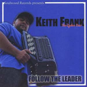 Keith Frank - Lessons from the Master Boozoo Chavis