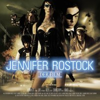 Der Film — Jennifer Rostock
