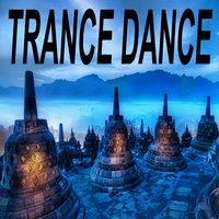 "Trance Dance ""The Best of Psy Techno, Goa Trance & Progressice Tech House Anthems"" — сборник"