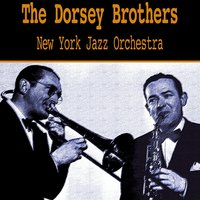 New York Jazz Orchestra — The Dorsey Brothers
