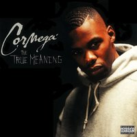 True Meaning — Cormega