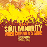 When The Summer's Gone EP — Soul Minority