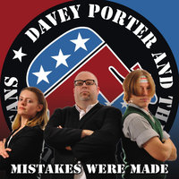 Mistakes Were Made — Davey Porter and the Young Republicans