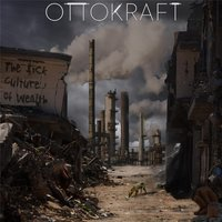 The Sick Culture of Wealth — Ottokraft