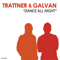 Dance All Night — Trattner and Galvan