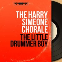 The Little Drummer Boy — The Harry Simeone Chorale