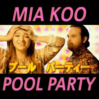 Pool Party — Mia Koo