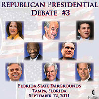 Republican Presidental Debate #3: Florida State Fairgrounds, Tampa, FL - 9/12/2011 — Ron Paul, Rick Perry, Michèlle Bachmann, Newt Gingrich, Rick Santorum, Jon Huntsman