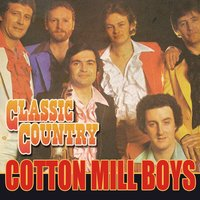 Classic Country — Cotton Mill Boys