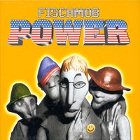 Power — Fischmob