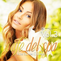 cafe del spa, Ibiza Sunset Chillers, Vol. 3 — сборник