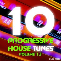 10 Progressive House Tunes, Vol. 15 — сборник