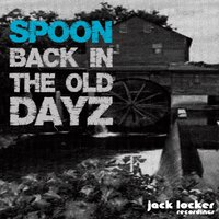 Back in the Old Dayz EP — Dave Spoon