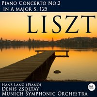 Liszt: Piano Concerto No.2 in A major S. 125 — Munich Symphonic Orchestra & Denis Zsoltay