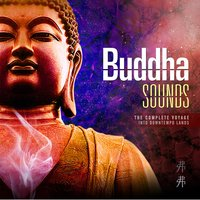 The Complete Journey — Buddha Sounds