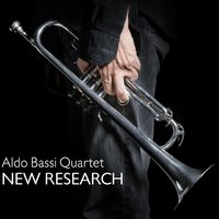 New Research (Nokia exclusivity) — Aldo Bassi Quartet