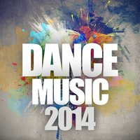 Dance Music 2014 — D'mixmasters