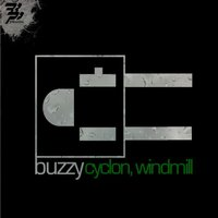 Cyclon/Windmill — Buzzy