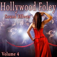 Hollywood Foley Sound Effects, Vol. 4 — The Hollywood Edge Sound Effects Library