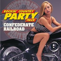Rockin' Country Party Pack — Confederate Railroad