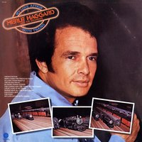 My Love Affair With Trains — Merle Haggard & The Strangers