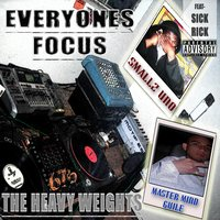 Everyone's Focus — The Heavyweights