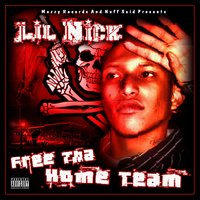Free the Home Team — Lil Nick