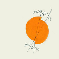Unified — Miracles