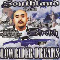 Lowrider Dreams — The Homie Stretch