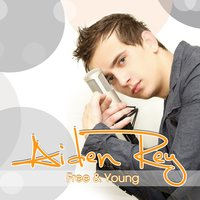 Free & Young — Aiden Rey