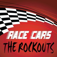 Race Cars — The Rockouts