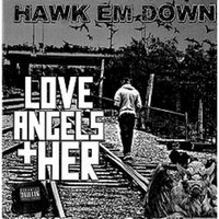 Love Angels + Her — Shawn Smith