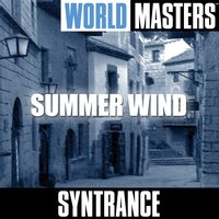 World Masters: Summer Wind — Syntrance