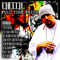 Full Time Grind - Blazelazy — Lee Majors, The Jacka, Cheech, Doey Rock, Dubb20