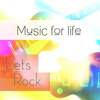 Music for Life: Let's Rock — сборник