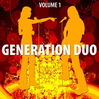 Generation Duo Vol. 1 — Generation Duo