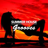 Summer House Grooves — сборник