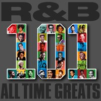 R&B - 101 All Time Greats — сборник
