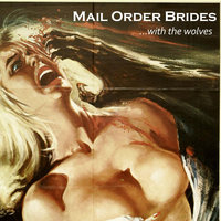 ...With the Wolves — Mail Order Brides