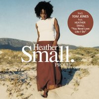 Proud — Heather Small