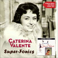 Super-Fonics — Фредерик Лоу, Caterina Valente, Stanley Black and his Orchestra
