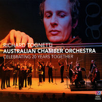 Celebrating 20 Years Together — Peter Sculthorpe, Richard Tognetti, Australian Chamber Orchestra, Percy Grainger, Roger Smalley