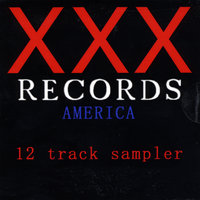 XXX Records America 12 Track Sampler — сборник